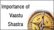Importance of vaastu